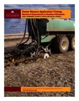 Swine Manure Application Timing: Results of Experiments in Southern Minnesota