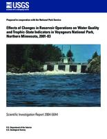 Effects of Changes in Reservoir Operations on Water Quality and Trophic-State Indicators in Voyageurs National Park, Northern Minnesota, 2001-03