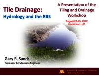 Tile Drainage: Hydrology and the RRB [presentation]