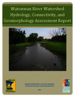 Watonwan River Watershed Hydrology, Connectivity, and Geomorphology Assessment Report