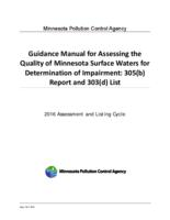 Guidance Manual for Assessing the Quality of Minnesota Surface Waters for Determination of Impairment: 305(b) Report and 303(d) List