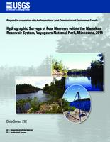 Hydrographic Surveys of Four Narrows within the Namakan Reservoir System, Voyageurs National Park, Minnesota, 2011