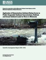 Application of dimensionless sediment rating curves to predict suspended-sediment concentrations, bedload, and annual sediment loads for rivers in Minnesota