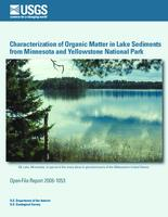 Characterization of Organic Matter in Lake Sediments from Minnesota and Yellowstone National Park