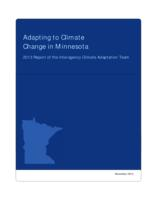 Adapting to Climate Change in Minnesota: 2013 Report of the Interagency Climate Adaptation Team