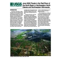 June 2002 Floods in the Red River of the North Basin in Northeastern North Dakota and Northwestern Minnesota