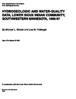 Hydrogeologic and Water-Quality Data, Lower Sioux Indian Community, Southwestern Minnesota, 1995-97