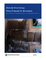 Chloride Work Group Policy Proposal for Minnesota Recommendations for addressing chloride in municipal wastewater effluent