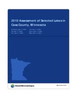 2010 Assessment of Selected Lakes in Cass County, Minnesota