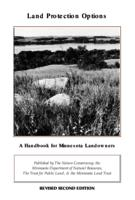 Land Protection Options: A Handbook for Minnesota Landowners