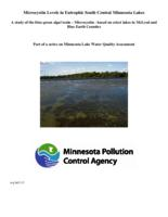 Microcystin Levels in Eutrophic South Central Minnesota Lakes A study of the blue-green algal toxin – Microcystin - based on select lakes in McLeod and Blue Earth Counties