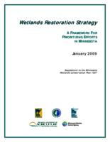 Wetlands Restoration Strategy: A Framework For Prioritizing Efforts In Minnesota