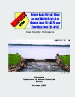 Impact of the Birch Lake Outlet Dam on the Water Levels of Birch Lake and Ten Mile Lake, Cass County, Minnesota