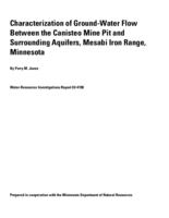 Characterization of Ground-Water Flow Between the Canisteo Mine Pit and Surrounding Aquifers, Mesabi Iron Range, Minnesota