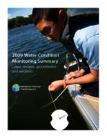 2009 Water Condition Monitoring Summary Lakes, streams, groundwater and wetlands