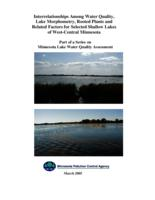 Interrelationships Among Water Quality, Lake Morphometry, Rooted Plants and Related Factors for Selected Shallow Lakes of West-Central Minnesota