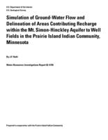 Simulation of Ground-Water Flow and Delineation of Areas Contributing Recharge within the Mt. Simon-Hinckley Aquifer to Well Fields in the Prairie Island Indian Community, Minnesota