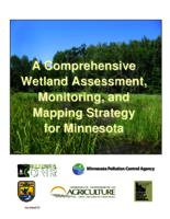 A Comprehensive Wetland Assessment, Monitoring, and Mapping Strategy for Minnesota