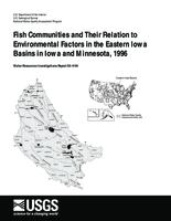Fish Communities and Their Relation to Environmental Factors in the Eastern Iowa Basins in Iowa and Minnesota, 1996