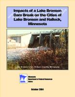 Impacts of a Lake Bronson Dam Break on the Cities of Lake Bronson and Hallock, Minnesota