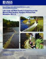Lake Levels and Water Quality in Comparison to Fish Mercury Body Burdens, Voyageurs National Park, Minnesota, 2013–15