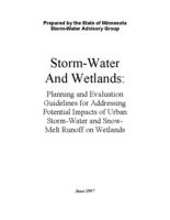 Storm-Water And Wetlands: Planning and Evaluation Guidelines for Addressing Potential Impacts of Urban Storm-Water and Snow- Melt Runoff on Wetlands