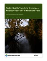 Water Quality Trends for Minnesota Rivers and Streams at Milestone Sites