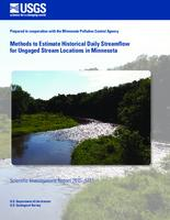 Methods to Estimate Historical Daily Streamflow for Ungaged Stream Locations in Minnesota