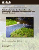 Methods for Estimating Flow-Duration Curve and Low- Flow Frequency Statistics for Ungaged Locations on Small Streams in Minnesota