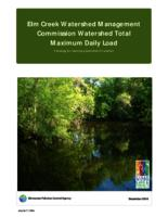 Elm Creek Watershed Management Commission Watershed Total Maximum Daily Load