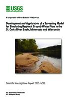 Development and Application of a Screening Model for Simulating Regional Ground-Water Flow in the St. Croix River Basin, Minnesota and Wisconsin
