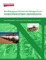 Best Management Practices for Nitrogen Use in Northwestern Minnesota