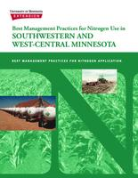 Best Management Practices for Nitrogen Use in SOUTHWESTERN AND WEST-CENTRAL MINNESOTA