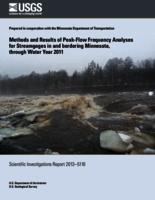 Methods and Results of Peak-Flow Frequency Analyses for Streamgages in and bordering Minnesota, through Water Year 2011