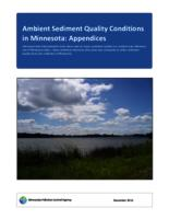 Ambient Sediment Quality Conditions in Minnesota: Appendices