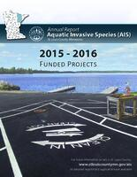 Annual Report Aquatic Invasive Species (AIS) 2015-2016 Funded Projects