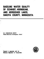 Baseline Water Quality of Schmidt, Hornbeam, and Horseshoe Lakes, Dakota County, Minnesota
