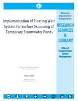 Implementation of Floating Weir System for Surface Skimming of Temporary Stormwater Ponds