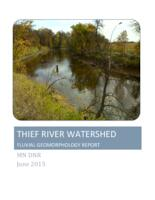 THIEF RIVER WATERSHED FLUVIAL GEOMORPHOLOGY REPORT