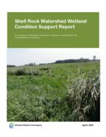 Shell Rock Watershed Wetland Condition Support Report