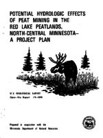 Potential Hydrologic Effects of Peat Mining in The Red Lake Peatlands, North-Central Minnesota a Project Plan