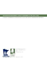 GROUNDWATER MANAGEMENT: CAPACITY ASSESSMENT AT THE LOCAL LEVEL: A SURVEY OF MINNESOTA ASSOCIATION OF SOIL AND WATER CONSERVATION DISTRICTS