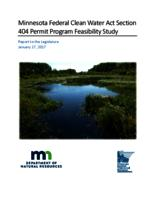Minnesota Federal Clean Water Act Section 404 Permit Program Feasibility Study