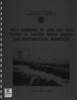 Data Summary of June-July 1975 Floods in Eastern North Dakota and Northwestern Minnesota