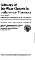 Hydrology of Melt-Water Channels in Southwestern Minnesota
