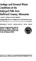Geology and Ground-Water Conditions of the Redwood Falls Area Redwood County, Minnesota