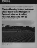 Effects of Farming Systems on Ground Water Quality at the Management Systems Evaluation Area Near Princeton, Minnesota, 1991-95
