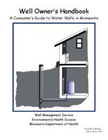 Well Owner's Handbook A Consumer's Guide to Water Wells in Minnesota