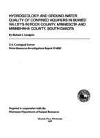 Hydrogeology and Ground-Water Quality of Confined Aquifers in Buried Valleys in Rock County, Minnesota and Minnehaha County, South Dakota