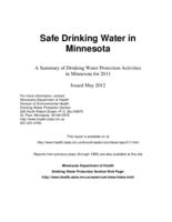 Safe Drinking Water in Minnesota: A Summary of Drinking Water Protection Activities in Minnesota for 2011